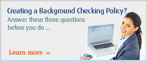 Creating a Background Checking Policy?